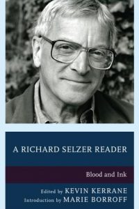 A Richard Selzer Reader: Blood and Ink