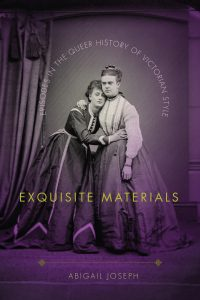 Thumbnail: Exquisite Materials: Episodes in the Queer History of Victorian Style