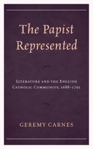 Cover: The Papist Represented: Literature and the English Catholic Community, 1688–1791