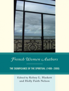 Cover: French Women Authors: The Significance of the Spiritual, 1400–2000