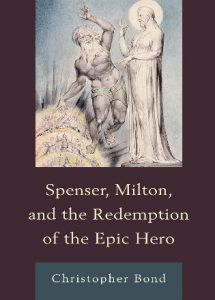 Cover: Spenser, Milton, and the Redemption of the Epic Hero