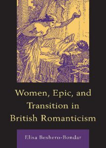 Cover: Women, Epic, and Transition in British Romanticism