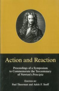 Cover: Action and Reaction: Proceedings of a Symposium to Commemorate the Tercentenary of Newton's Principia