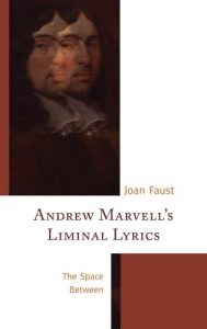 Cover: Andrew Marvell's Liminal Lyrics: The Space Between