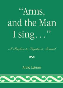 "Cover: ""Arms, and the Man, I sing…"": A Preface to Dryden's Aeneid"