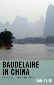 Cover: Baudelaire in China: A Study in Literary Reception