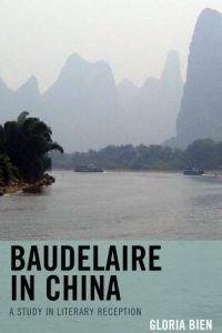 Baudelaire in China: A Study in Literary Reception
