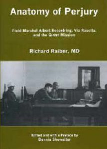 Cover: Anatomy of Perjury: Field Marshal Albert Kesselring, Via Rasella, and the GINNY Mission