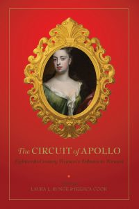 Cover: The Circuit of Apollo: Eighteenth-Century Women's Tributes to Women