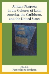 Cover: African Diaspora in the Cultures of Latin America, the Caribbean, and the United States