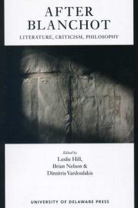 After Blanchot: Literature, Criticism, Philosophy