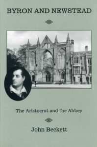 Cover: Byron and Newstead: The Aristocrat and the Abbey