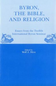 Cover: Byron, the Bible, and Religion: Essays from the Twelfth International Byron Seminar