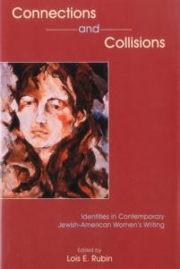 Cover: Connections and Collisions: Identities in Contemporary Jewish-American Women's Writing