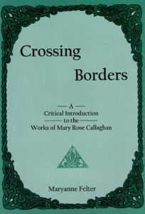 Cover: Crossing Borders: A Critical Introduction to the Works of Mary Rose Callaghan