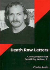 Cover: Death Row Letters: Correspondence with Donald Ray Wallace, Jr.