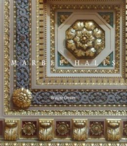 Cover: Marble Halls: Civic and Urban Architecture in the Gilded Age