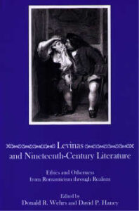 Cover: Levinas and Nineteenth-Century Literature: Ethics and Otherness from Romanticism through Realism