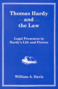 Cover: Thomas Hardy and the Law: Legal Presences in Hardy's Life and Fiction