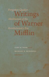 Cover: Writings of Warner Mifflin: Forgotten Quaker Abolitionist of the Revolutionary Era