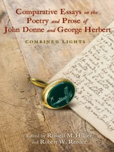 Cover: Comparative Essays on the Poetry and Prose of John Donne and George Herbert: Combined Lights